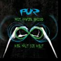 Cover: PUR feat. Xavier Naidoo - Wer hält die Welt