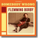 Cover:  Flemming Borby - Somebody Wrong