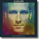 Cover:  Kaskade - Automatic
