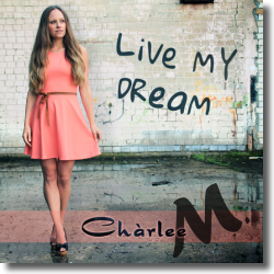 Cover: Chàrlee M. - Live My Dream