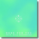Cover: Kygo feat. Ella Henderson - Here For You