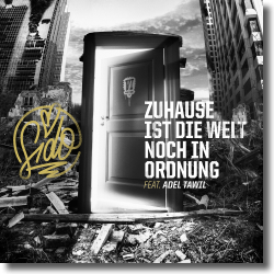 Cover: Sido feat. Adel Tawil - Zuhause ist die Welt noch in Ordnung