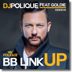 Cover: DJ Polique feat. Goldie! - BB Link Up
