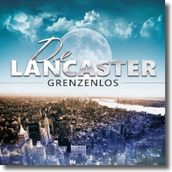 Cover: De Lancaster - Grenzenlos