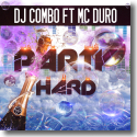 Cover:  DJ Combo feat. MC Duro - Party Hard