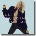 Cover:  Ellie Goulding - On My Mind