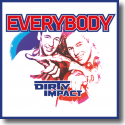 Cover:  Dirty Impact - Everybody