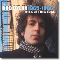 Cover: Bob Dylan - The Cutting Edge 1965-1966: The Bootleg Series Vol. 12