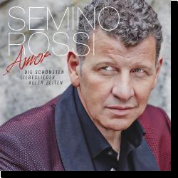 Cover: Semino Rossi - Amor - Die schönsten Liebeslieder aller Zeiten