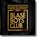 Cover: Duke Dumont - Blasé Boys Club Part 1