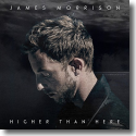 Cover: James Morrison - Higher Than Here
