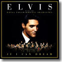 Cover:  Elvis Presley - If I Can Dream: Elvis Presley With The Royal Philharmonic Orchestra