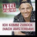 Cover:  Axel Fischer - Ich komm zurück (nach Amsterdam)