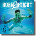 Cover:  B-Tight - Born 2 B-Tight