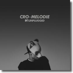 Cover: Cro - Melodie (MTV Unplugged)