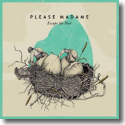 Cover: Please Madame - Escape The Nest