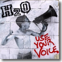 Cover:  H2O - Use Your Voice