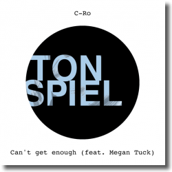 Cover: C-Ro feat. Megan Tuck - Can't Get Enough