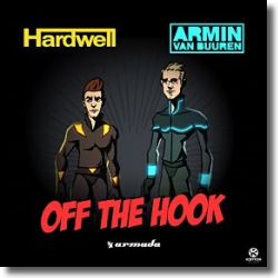 Cover: Hardwell & Armin van Buuren - Off The Hook