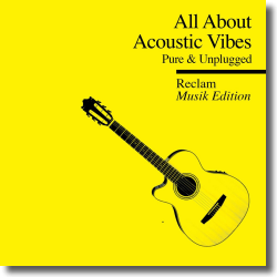 Cover: All About - Reclam Musik Edition 4 Acoustic Vibes - Various Artists