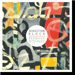 Cover: Sebastian Block - Der Mond ist schuld