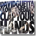 Cover:  David Guetta & Glowinthedark - Clap Your Hands