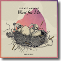 Cover:  Please Madame - Wait For Me