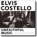 Cover:  Elvis Costello - Unfaithful Music & Soundtrack Album