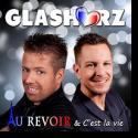 Cover:  Glasherz - Au revoir & C'est la vie