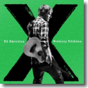 Cover:  Ed Sheeran - X (Wembley Edition)