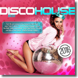 Cover: Disco House 2016 - Various Artists