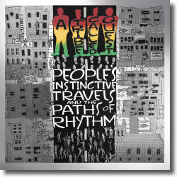 Cover: A Tribe Called Quest - People's Instinctive Travels and the Paths of Rhyt