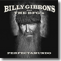 Cover:  Billy Gibbons And The BFG's - Perfectamundo