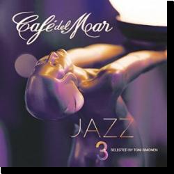 Cover: Café del Mar Jazz 3 - Various Artists