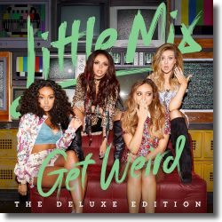 Cover: Little Mix - Get Weird