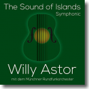 Cover:  Willy Astor - The Sound Of Islands-Symphonic