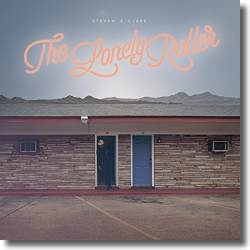 Cover: Steven A. Clark - The Lonely Roller