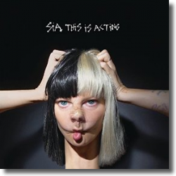 Cover: Sia - This Is Acting
