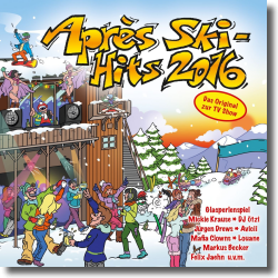 Cover: Après Ski Hits 2016 - Various Artists