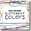 Cover: Walk The Moon - Different Colors