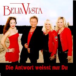 Cover: Bella Vista - Die Antwort weißt nur du