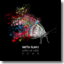 Cover:  Hatta Clapz - When We Were Down