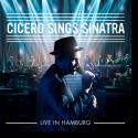 Cover: Roger Cicero - Cicero Sings Sinatra - Live in Hamburg