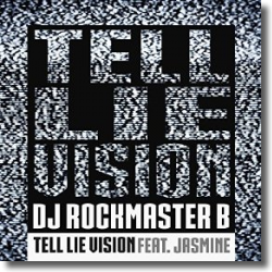 Cover: DJ Rockmaster B feat. Jasmine - Tell Lie Vision