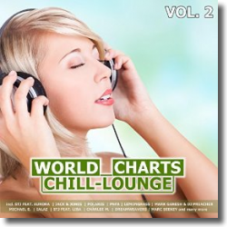 Cover: World Chill-Lounge Charts Vol.2 - Various Artists