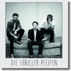 Cover: Die Thriller Pfeifen - Überlebenskunst