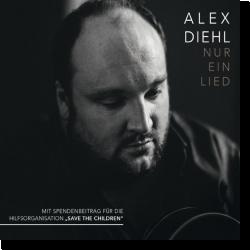 Cover: Alex Diehl - Nur ein Lied