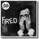 Cover: AronChupa - Fired Cuz I Was Late