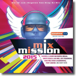 Cover: sunshine live Mix Mission 2015 - Various Artists