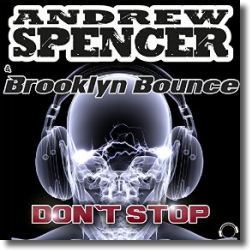 Cover: Andrew Spencer & Brooklyn Bounce - Don't Stop
